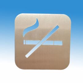 Dohányozni tilos piktogram, szálcsiszolt rozsdamnetes acélból